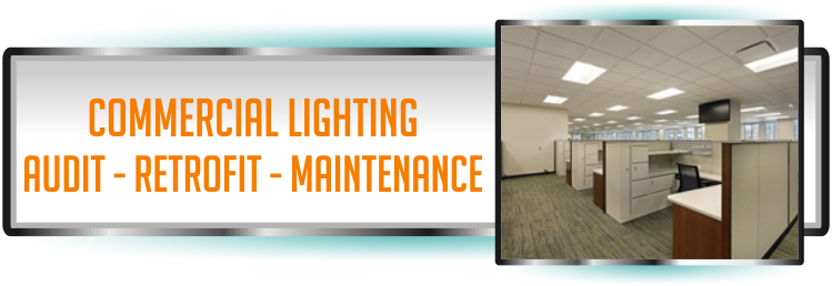 Commerical Lighting and Electrical Services in Florida for auditing, retrofits and maintenance