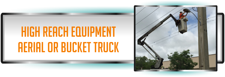 Aerial and Bucket Truck Equipment for High Reach by Florida Lighting Maintenance Company in Florida