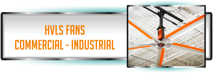 HVLS Fans available for the Commercial and Industrial Fan Industry in Florida