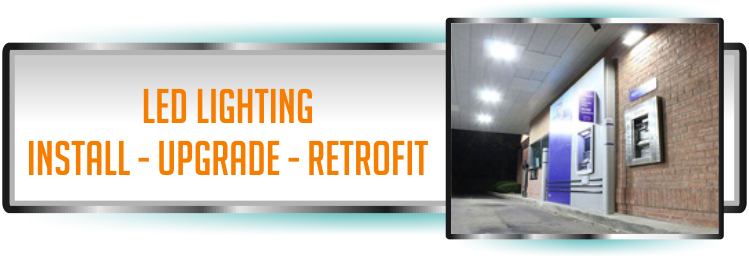 LED Lighting, installation, upgrades and retrofit options for upgrading your to LED Lighting.